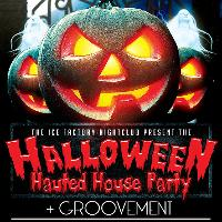 The Ice Factorys Halloween Haunted House Party ! + GROOVEMENT