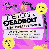 The Font x Deadbolt NYE Party