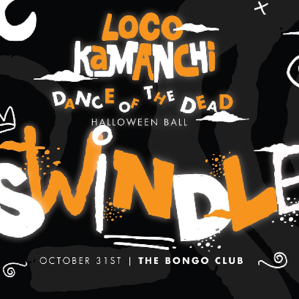 loco kamanchi present day of the dead halloween ball with swindle tickets la belle angele edinburgh mon 31st october 2016 lineup - Why Is Halloween On The 31st Of October