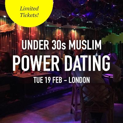 FREE Muslim Meet and Mingle Dating, London - Under 30s
