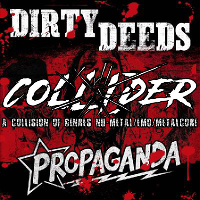 Dirty Deeds & Propaganda - Collider