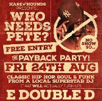Who Needs Pete? Free Entry