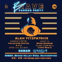 We Are The Brave Garden Party feat Alan Fitzpatrick & more