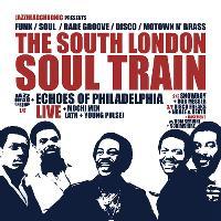 The South London Soul Train w/Echoes Of Philadelphia Live + More