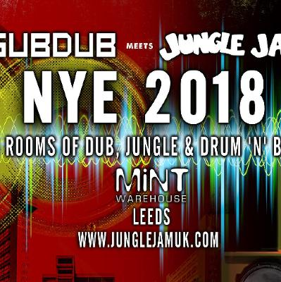 Subdub meets Jungle Jam NYE 2018