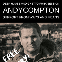 Deep House and Funk Sessions with Andy Compton