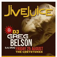 Jive Juice - guest DJ Greg Belson (USA)