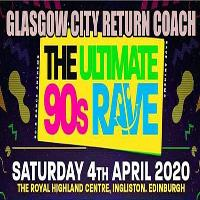 The Ultimate 90s Rave (Glasgow City Centre Return Bus)