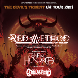 The Devils Trident Tour - Red Method + The Five Hundred + guests