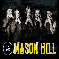 Mason Hill plus support from Too Late to Atone
