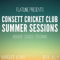 Flatline Presents// Consett Cricket Club Summer Sessions