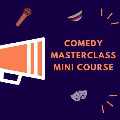 Comedy mini master classes