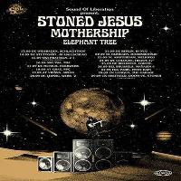 Stoned Jesus | Mothership | Elephant Tree