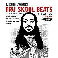 DJ Keith Lawrence presents - Tru Skool Beats! 70