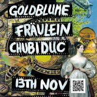 Goldblume, Fräulein, Chubiduc