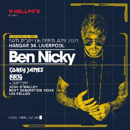 Hellfire presents Ben Nicky  Tickets | Hangar 34 Liverpool  | Sat 6th February 2021 Lineup