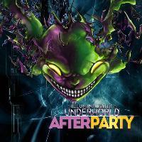Afterparty IllumiNaughty - Underworld 29th October
