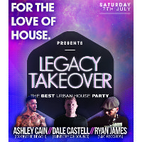 For The Love Of House - Legacy Takeover