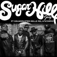 Sugarhill Gang feat Grandmaster Mele Mel & Scorpio