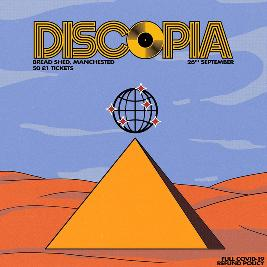 Discopia: The Return | The Bread Shed Manchester  | Sat 27th February 2021 Lineup