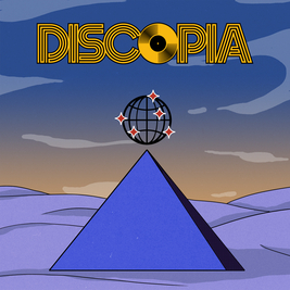 Discopia: The Return