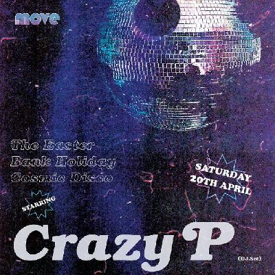 Blue Collar Disco - Easter Special with Crazy P