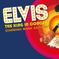 ELVIS - The King In Concert starring Mark Anthony