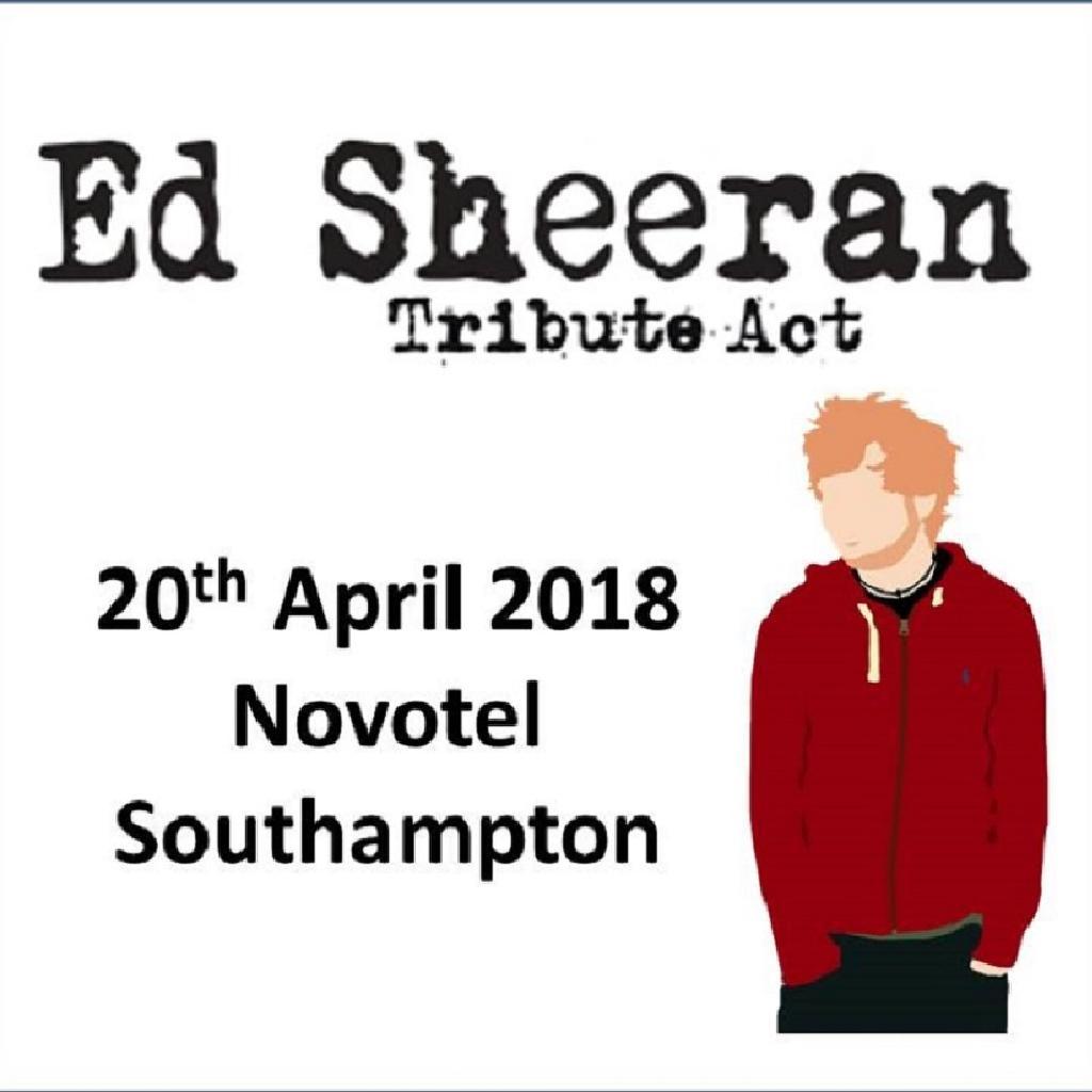 Ed Sheeran Tribute Act Tickets | Novotel Southampton Southampton ...