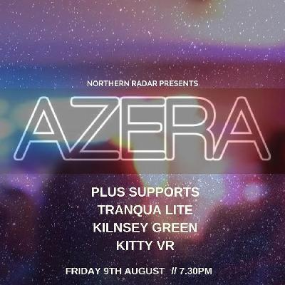 Northern Radar Presents: AZERA