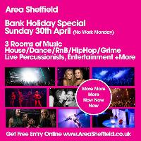 Area Sheffield Bank Holiday Special
