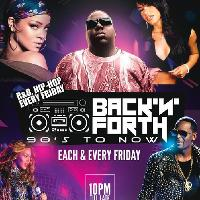 Back N Forth - RnB Fridays