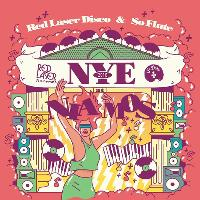 Red Laser Disco & So Flute Present NYE at Niamos