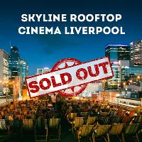 Skyline Rooftop Cinema & Party : 21/07/18 SOLD OUT