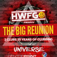 HWFG Presents The Big Reunion