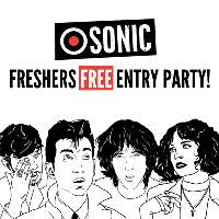 SONIC - FREE ENTRY PARTY! // FRESHERS 2019