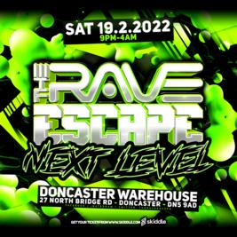 The Rave Escape - Next Level