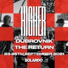 Solardo Presents: HIGHER, Dubrovnik