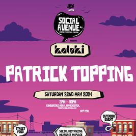 Social Avenue presents Kaluki w/ Patrick Topping (Part 1)