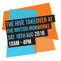 The Hive Takeover @ The British Ironworks