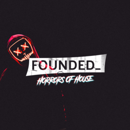 Founded_ Halloween - Horrors of House