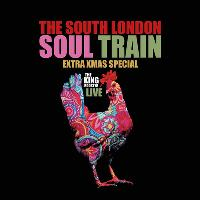The South London Soul Train Xmas Special w/The King Rooster Live