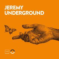 Hunie Presents Jeremy Underground