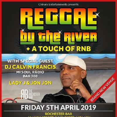 Reggae By the River plus a touch of RnB