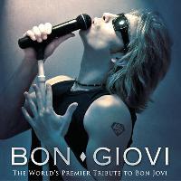 BON GIOVI - The WORLDS PREMIER Tribute To Bon Jovi