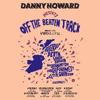 Unit 51 Presents Danny Howard 'Off The Beaten Track Tour'