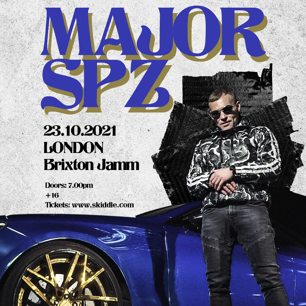 MAJOR SPZ / LONDON at Brixton Jamm