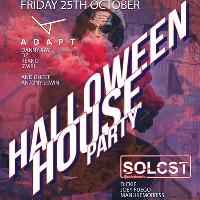 Halloween House Party - Adapt X Solcst LE1