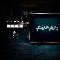WIRED w/ Xxxxxxxxx & FineArt