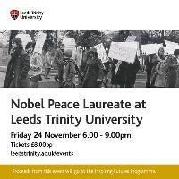 Nobel Peace Laureate at Leeds Trinity University