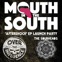 Mouth In The South EP Launch